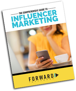 Influencer Marketing Ebook by Forward Influence