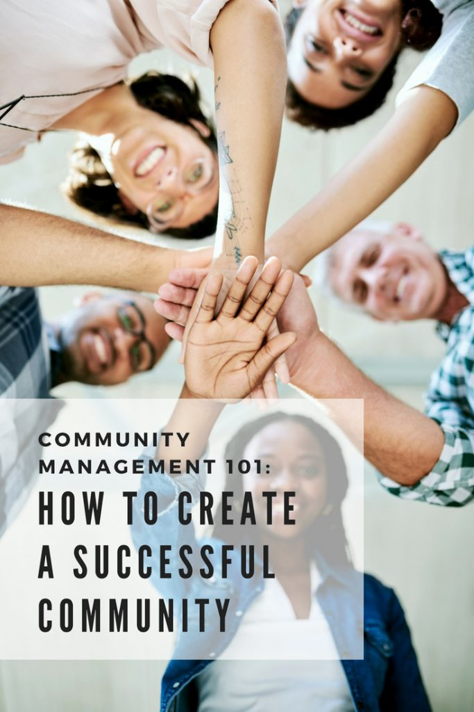 Community Management 101-How to Create a Successful Community