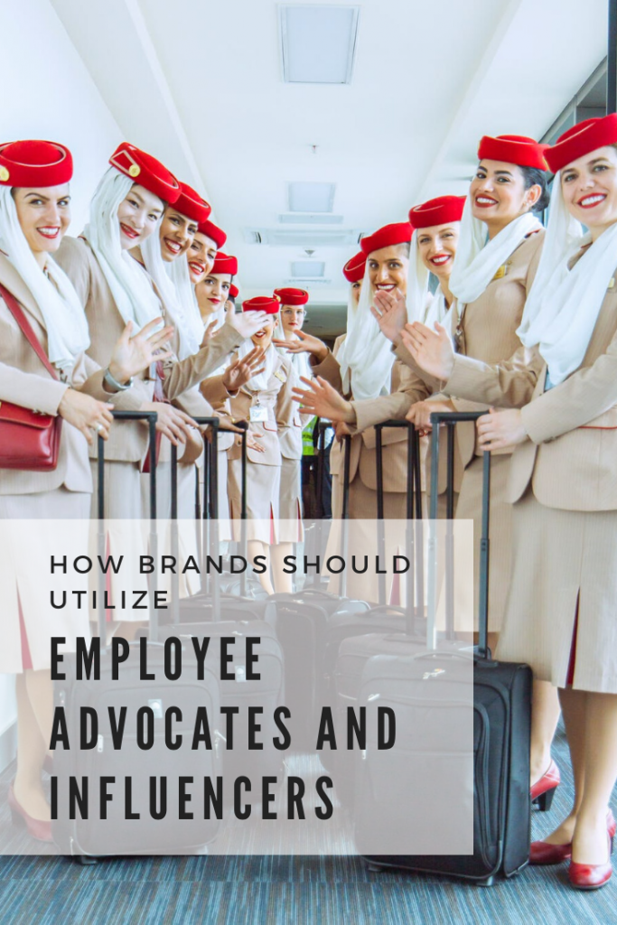 How Brands Should Utilize Employee Advocates and Influencers