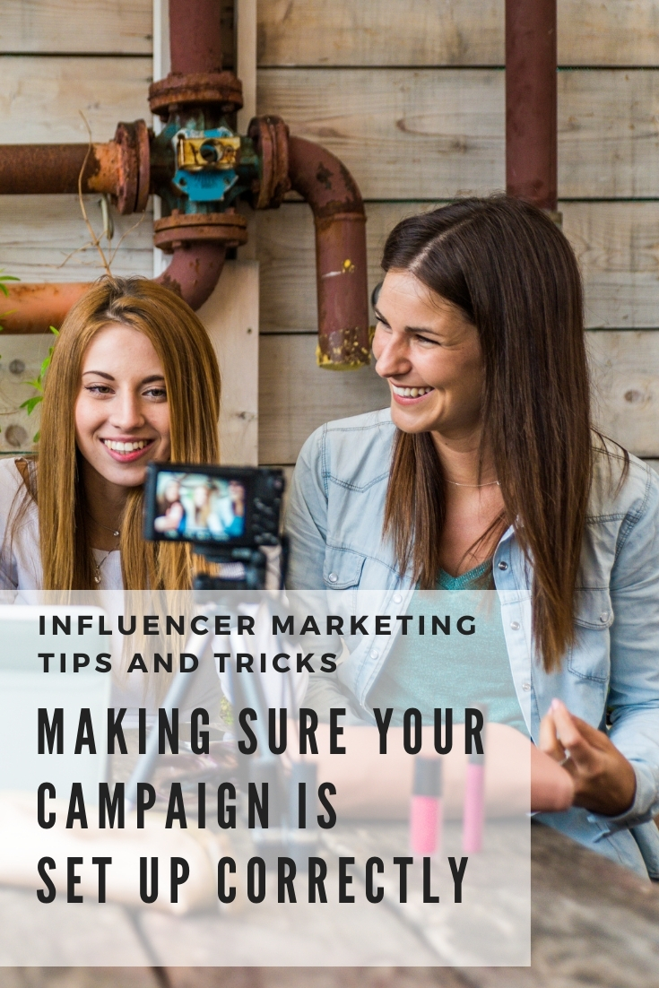 influencer marketing campaign is set up correctly