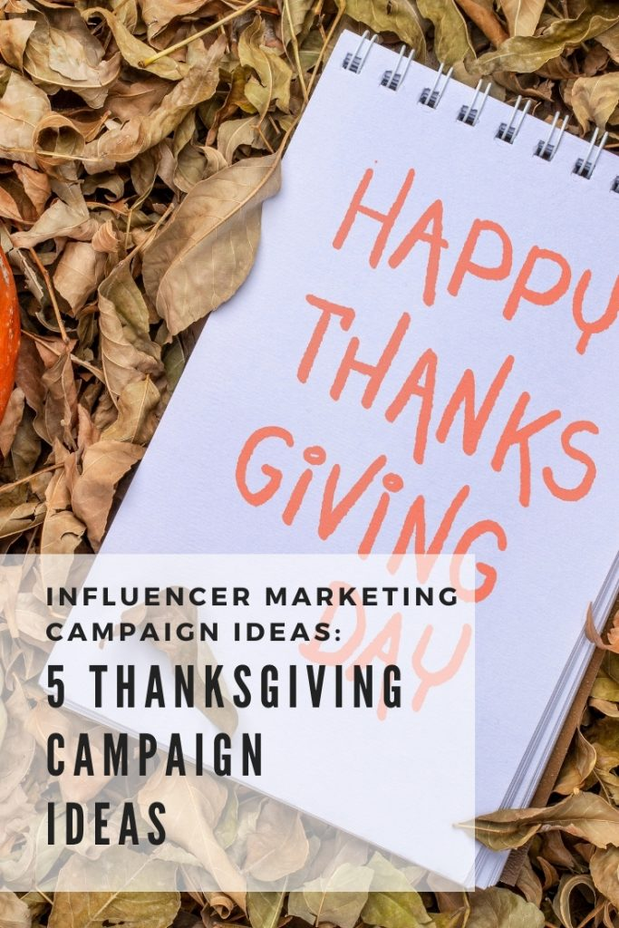 thanksgiving influencer marketing campaign ideas